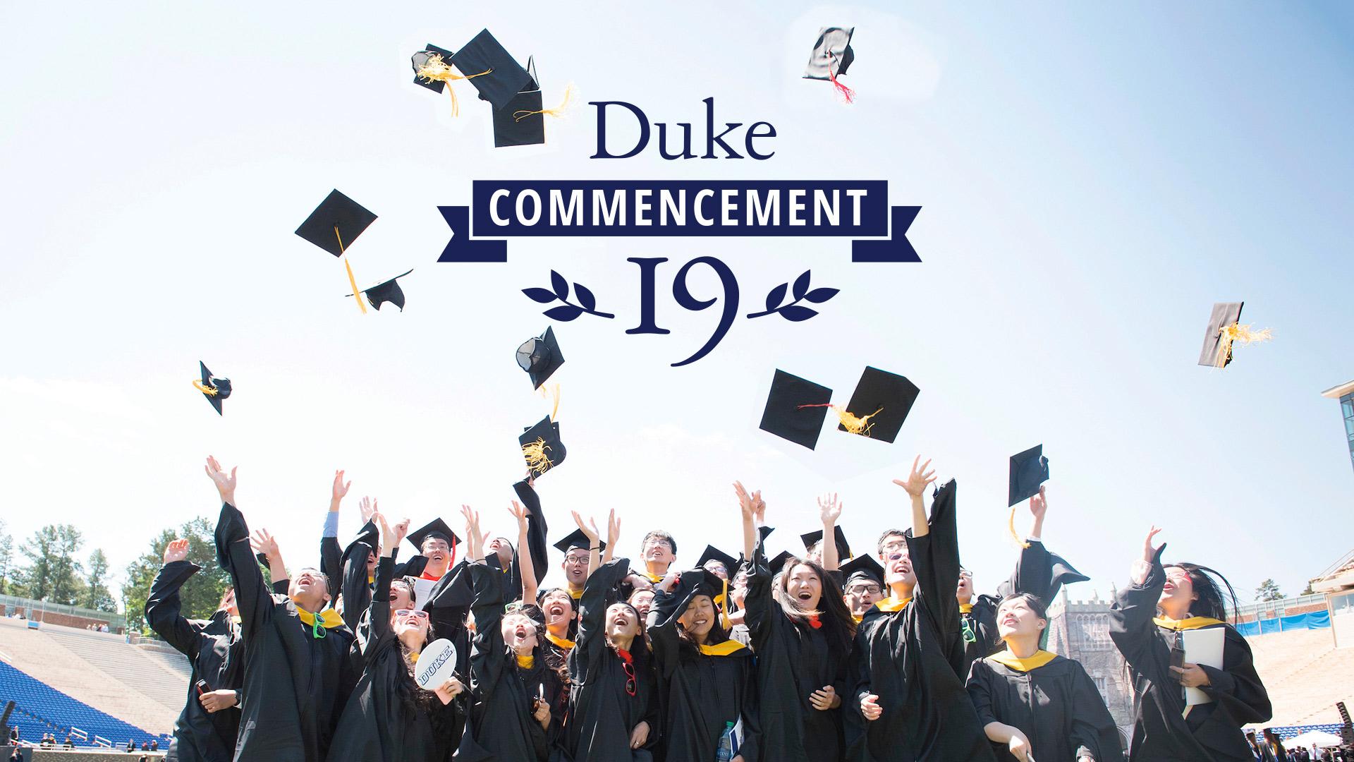 Duke Academic Calendar 2019 Duke Commencement